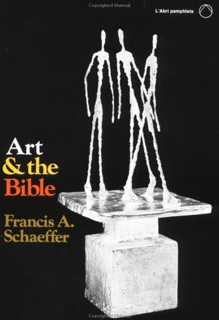 Art and the Bible, Francis Schaeffer