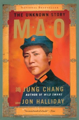 Mao: The Unknown Story, Jung Chang, Jon Halliday
