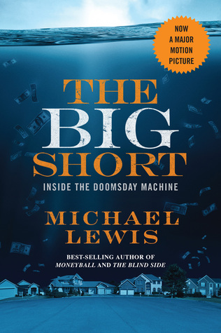 The Big Short: Inside the Doomsday Machine, Michael Lewis