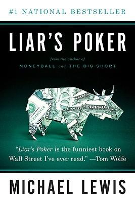 Liar's Poker, Michael Lewis