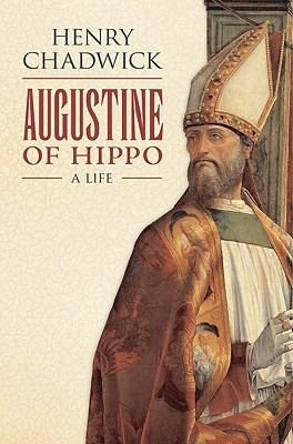 Augustine of Hippo: A Life, Henry Chadwick