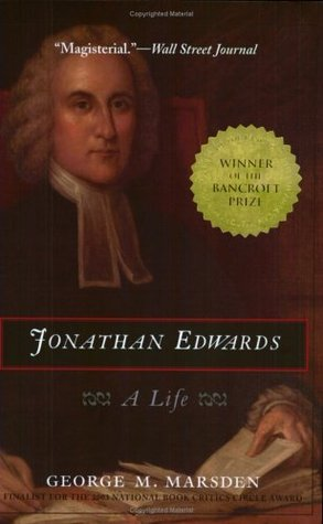 Jonathan Edwards, George M. Marsden